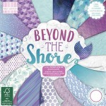 First Edition FSC 6x6 Paper Pad - Beyond The Shore 200 gsm (48 sheets, 16 designs, 3 units of each sheet; 8 double sided and 5 papers with effects) (clr 30)
